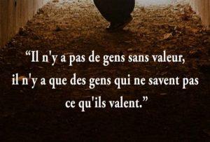 Pas De Gens Sans Valeur...