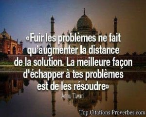 Fuir Les Problèmes...