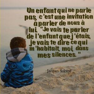 Un Enfant Qui Ne Parle Pas...