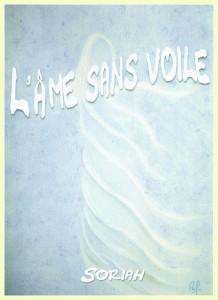 """""""L'Âme Sans Voile""""  -Synopsis-"""