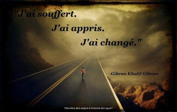 J'ai Souffert, J'ai Appris...