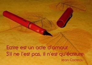 Ecrire, Un Acte d'Amour...