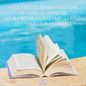 l'Ecrivain Vibratoire du Livre de Votre Vie