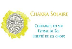 Chakra Solaire : Confiance, Estime et Liberté de Ses Choix