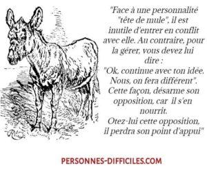"""Face à Une Personnalité """"Tête de Mule"""""""