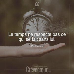 Le Temps Ne Respecte Pas...
