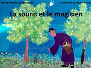 La Souris et Le Magicien