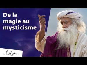 De La Magie Au Mysticisme
