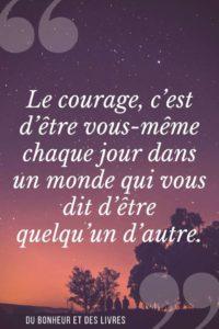Le Courage d'Être Vous-Même